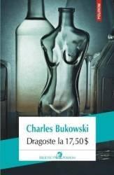 pret preturi Dragoste la 17.5 dolari - Charles Bukowski