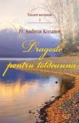 Dragoste pentru totdeauna. Treceri nevazute 2 - Andreas Konanos