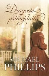 Dragoste primejduita - Michael Phillips