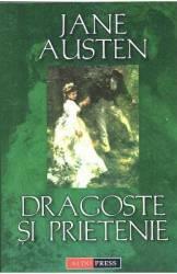 Dragoste si prietenie - Jane Austen Carti