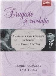 Dragoste si revolutie - Florin Turcanu Enis Tulca