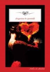 Dragostea in spaniola