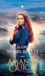 Dragostea nu are reguli - Amanda Quick Carti