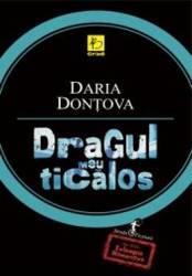 Dragul meu ticalos - Daria Dontova