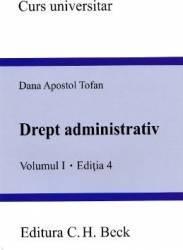 Drept Aadministrativ Vol.1 Ed.4 - Dana Apostol Tofan
