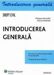 Drept civil. Introducerea generala - Philippe Malaurie Patrick Morvan