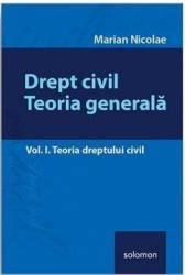 Drept civil. Teoria generala Vol. 1 - Marian Nicolae