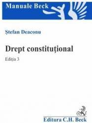 Drept constitutional. Ed. 3 - Stefan Deaconu