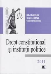 Drept constitutional si institutii politice - Mihai Badescu
