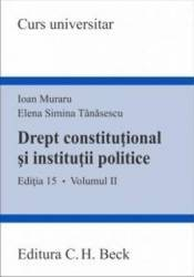 Drept Constitutional Si Institutii Politice Vol.2