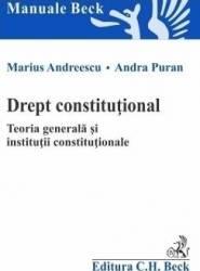 Drept Constitutional. Teoria Generala Si Instituti