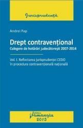 Drept Contraventional Vol.1 Reflectarea Jurisprudentei Cedo - Andrei Pap