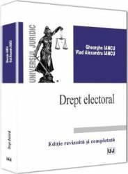 Drept electoral - Gheorghe Iancu Vlad Alexandru Iancu