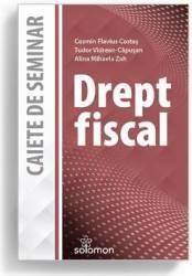 Drept fiscal. Caiete de seminar - Cosmin Flavius Costas