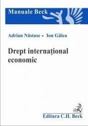 Drept international economic - Adrian Nastase Ion Galea