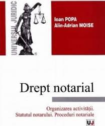Drept notarial - Ioan Popa Alin-Adrian Moise Carti