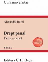 Drept penal. Partea generala Ed.3 - Alexandru Boroi