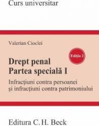 Drept penal. Partea speciala I Ed.2 - Valerian Cioclei