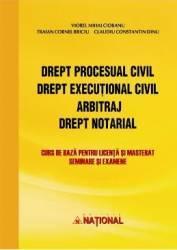 Drept procesual civil. Drept executional civil. Arbitraj. Drept notarial - Viorel Mihai Ciobanu