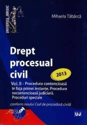 Drept procesual civil vol.2 Proceduri ed. 2013 - Mihaela Tabarca