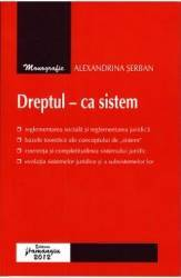 Dreptul - ca sistem - Alexandrina Serban