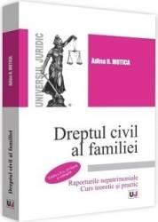 Dreptul civil al familiei Ed.2 - Adina R. Motica