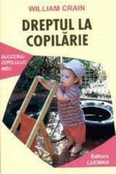 Dreptul La Copilarie - William Crain