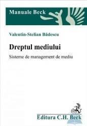 Dreptul mediului - Valentin-Stelian Badescu Carti