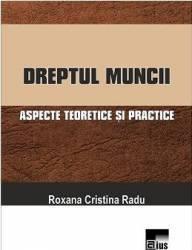 Dreptul muncii - Roxana Cristina Radu