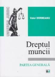 Dreptul muncii Partea generala - Valer Dorneanu