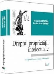 Dreptul proprietatii intelectuale - Teodor Bodoasca Lucian Ioan Tarnu Carti
