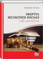 Dreptul securitatii sociale - Eufemia Vieriu Carti