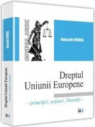 Dreptul Uniunii Europene - Augustin Fuerea