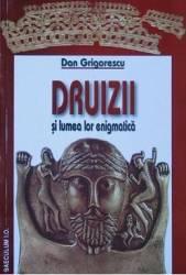 Druizii si lumea lor enigmatica - Dan Grigorescu title=Druizii si lumea lor enigmatica - Dan Grigorescu