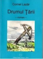 Drumul Tarii - Cornel Lazar