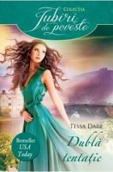 Dubla tentatie - Tessa Dare Carti