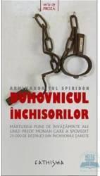 Duhovnicul Inchisorilor - Spiridon
