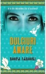 Dulciuri amare - Roopa Farooki Carti
