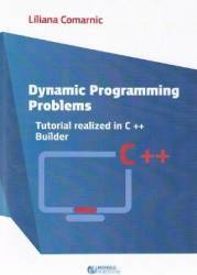 Dynamic programming problems. Tutorial realized in C++ Builder - Liliana Comarnic title=Dynamic programming problems. Tutorial realized in C++ Builder - Liliana Comarnic
