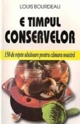 E Timpul Conservelor - Louis Bourdeau