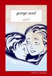 Imagine indisponibila pentru Ea si el - George Sand