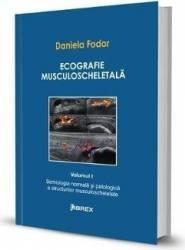Ecografie musculoscheletala Vol.1 - Daniela Fodor