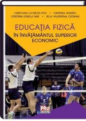 Educatia fizica in invatamantul superior economic - Cristiana Lucretia Pop title=Educatia fizica in invatamantul superior economic - Cristiana Lucretia Pop