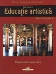 Educatie artistica - Clasa a 11-a - Manual - Adina Nanu Carti