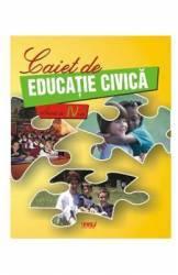 Educatie Civica Clasa a 4-a Caiet - Marinela Chiriac Mariana-Cerasela Popa