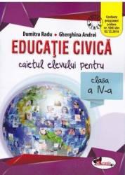 Educatie civica cls 4 caiet - Dumitra Radu Gherghina Andrei