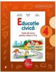 Educatie civica cls 4 caiet - Gabriela Barbulescu Daniela Besliu