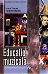 Educatie Muzicala Cls 10 - Anca Toader Valentin Moraru