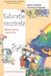 Educatie muzicala cls 3 - Anca Toader Valentin Moraru