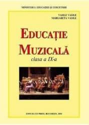 Educatie Muzicala Cls 9 - Vasile Vasile Margareta Vasile